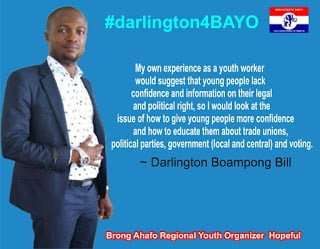 TEAM DARLINGTON CONGRATULATE ALL VICTORS OF THE CONSTITUENCY ELECTIONS IN BRONG AHAFO