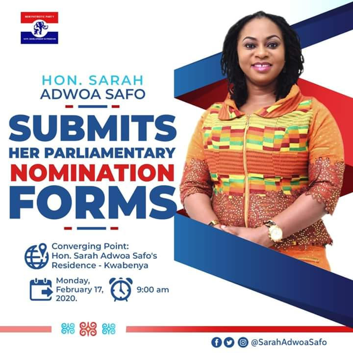 HON. LAWYER SARAH ADWOA SAFO SUBMITS HER NOMINATION FORM ON MONDAY 17TH FEBRUARY 2020