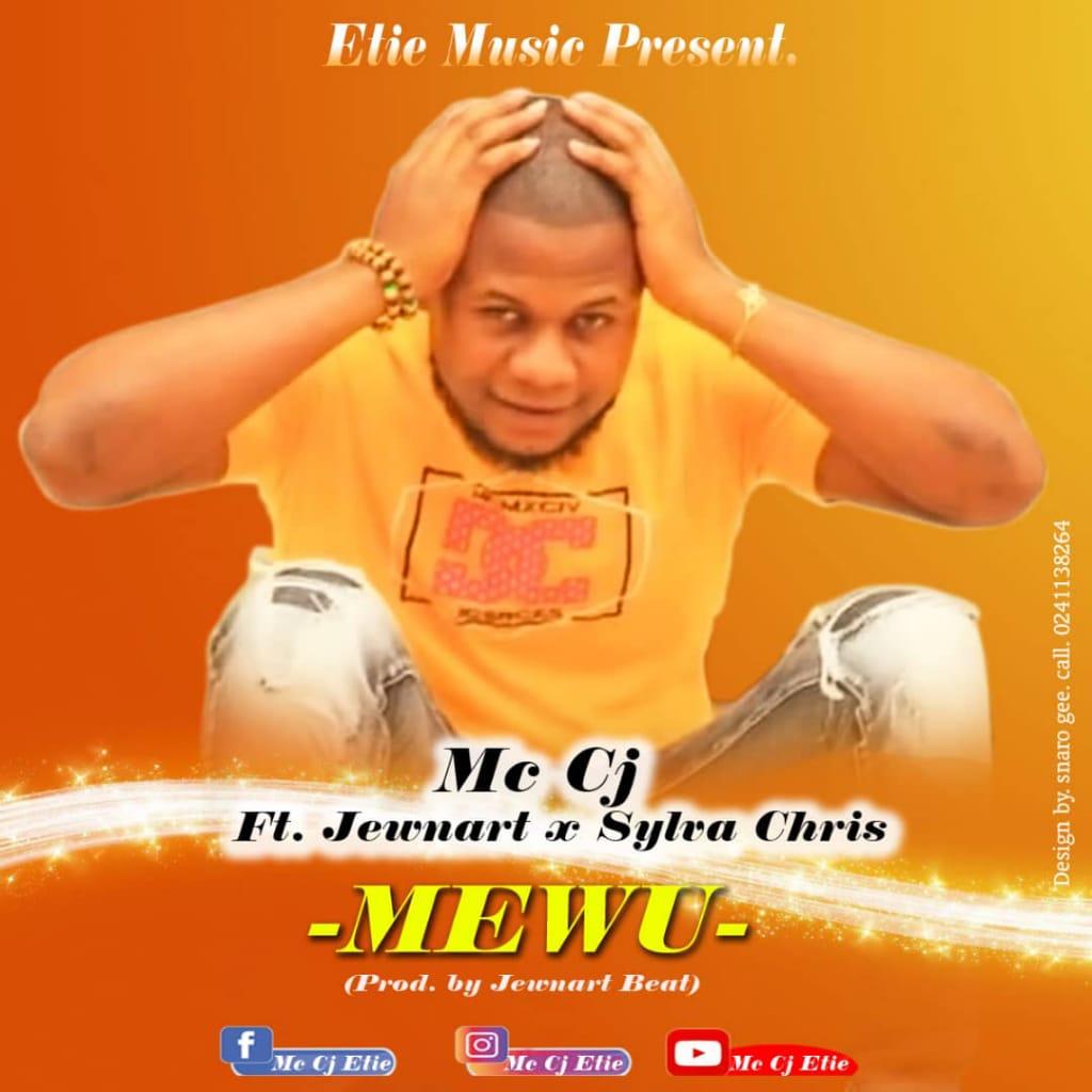 MC CJ FT JEWNART X SYLVA CHRIS - MEWU (PROD. …Y JEWNART).mp3
