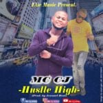 MC CJ - HUSTLE HIGH (PROD. BY JEW NART)