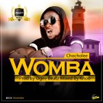 Chocholee- Womba (prod by Over beatz Mixed by knoo