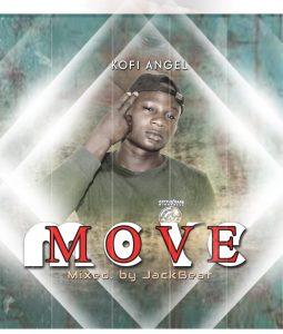 Kofi Angel – Move (Prod. By JackBeat)