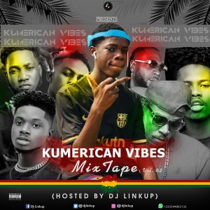 Kumerican Vibes Mix Vol. 2 (Hosted By Dj Linkup)